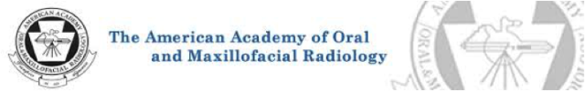 The American Academy of Oral and Maxillofacial Radiology